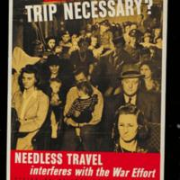 1943: Is your trip necessary? Needless travel interferes with the war effort