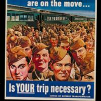 1943: Millions of troops are on the move: is your trip necessary?