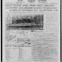 1912: Front page of The World, 16 April 1912, headlining the sinking of the Titanic